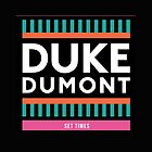 Duke Dumont by walryoronald22