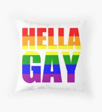 HELLA GAY Throw Pillow