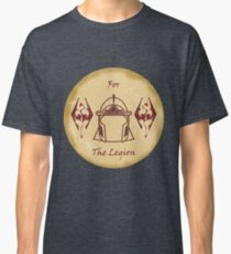 For the Legion - Imperials Classic T-Shirt