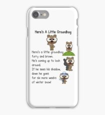 Groundhog Day In Canada iPhone Case/Skin