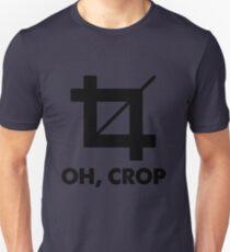 Oh Crop Unisex T-Shirt