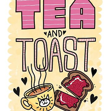Tea and Toast - Yellow Version by blacklilypie