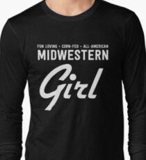 Fun Loving. Corn-Fed. All-American. Midwestern Girl T-Shirt