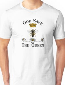 God Save the Queen Bee Unisex T-Shirt