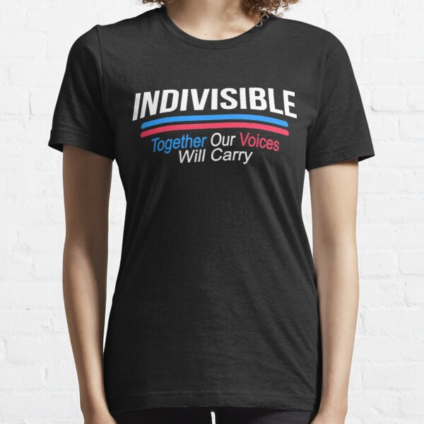 Indivisible Together Our Voices Will Carry Essential T-Shirt