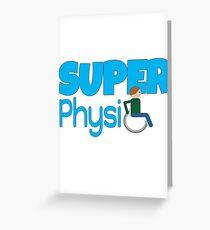 Super PhysiO Greeting Card