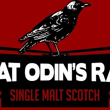 Great Odin's Raven! Single Malt Scotch by PistolPete315