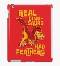 Real dinosaurs had feathers iPad Case/Skin