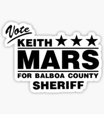 Keith Mars for Sheriff (Black) Sticker