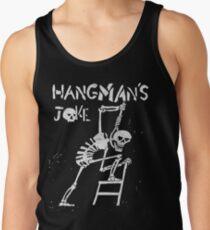 Hangman's Joke  Tank Top