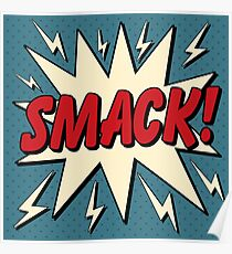 Comic Bubble in Pop Art Style with Expression Smack Poster