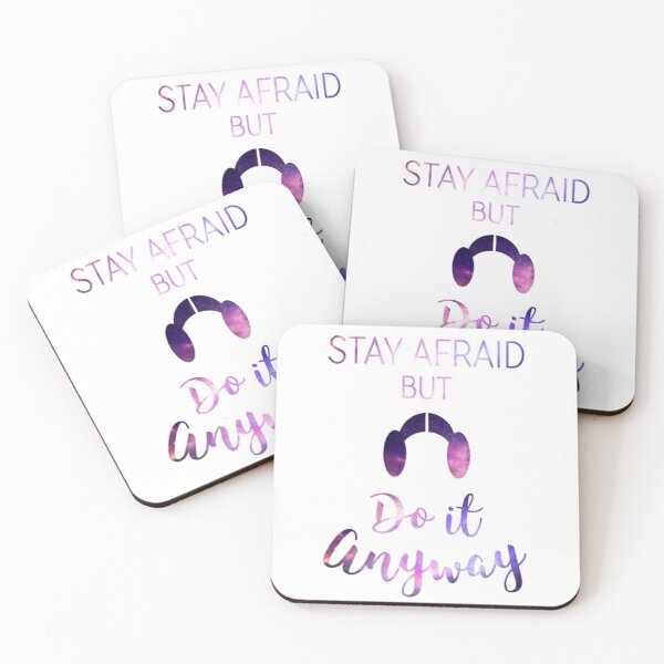Stay Afraid, But Do It Anyway - Carrie Fisher Coasters (Set of 4)