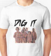 Dig It Unisex T-Shirt
