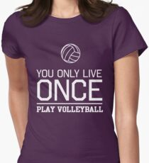 You only live once. Play volleyball T-Shirt