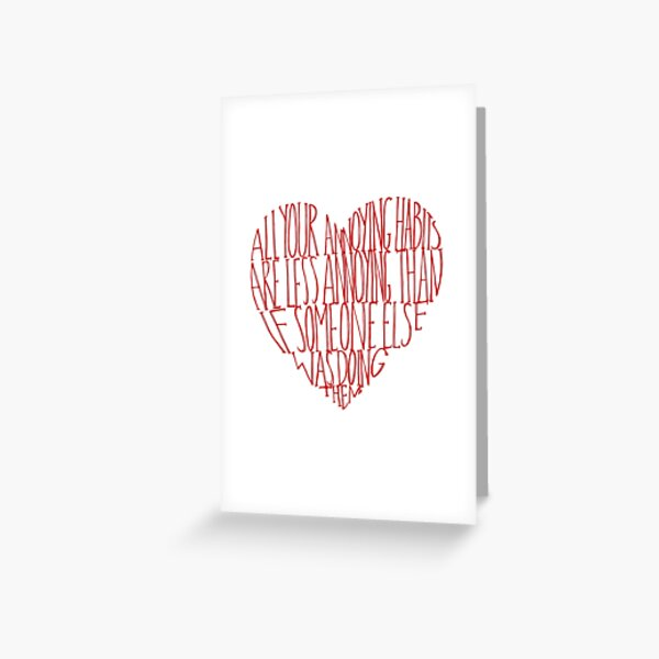 All Your Annoying Habits Greeting Card