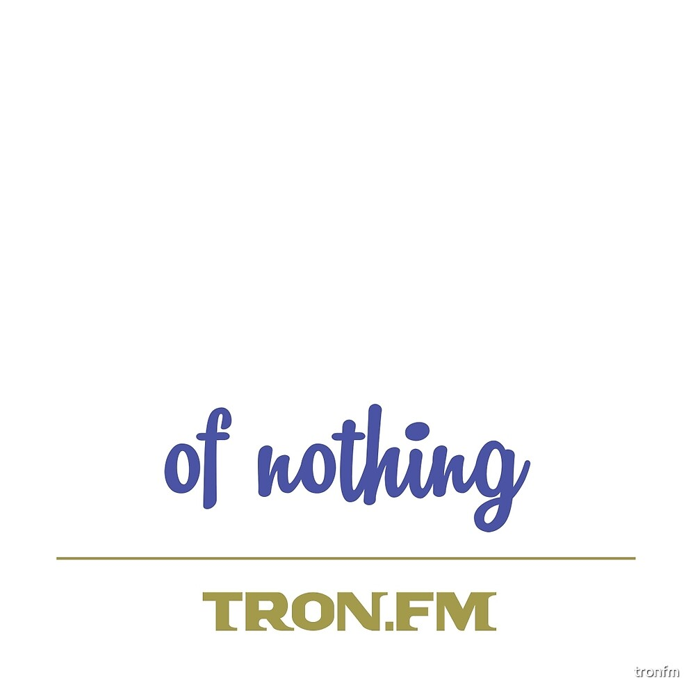 Terrific Recordings of Nothing by tronfm