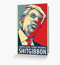 SHITGIBBON Swag! Greeting Card
