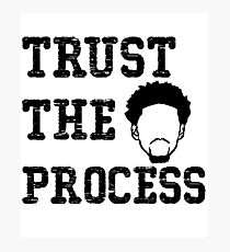 Trust the process Tshirt Photographic Print