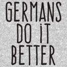 Germans do it better by WAMTEES