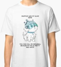 SNUFFLES WAS MY SLAVE NAME - Rick and Morty Classic T-Shirt