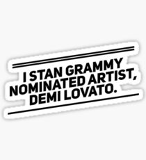 I Stan Grammy Nominated Artist, Demi Lovato Sticker