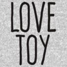 Love toy by WAMTEES