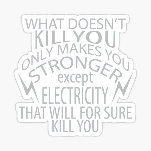 Funny Electrician Joke Tee Shirt Design Sticker