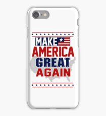Make America Great Again  iPhone Case/Skin