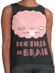 Too Tired To Brain Contrast Tank