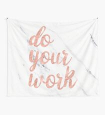 Do Your Work Text - Typography Quote Wall Tapestry