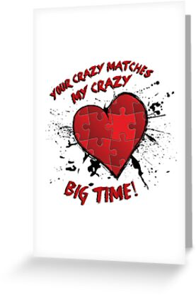 Your crazy matches my crazy greeting cards by bpphotodesign your crazy matches my crazy by bpphotodesign m4hsunfo