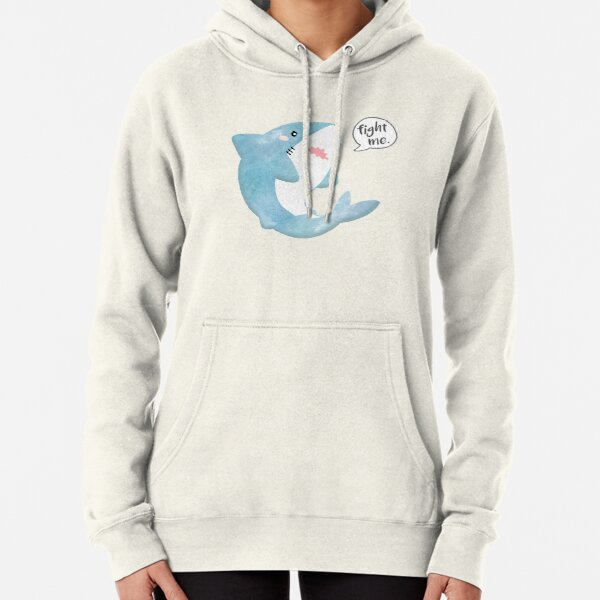 fight me. Pullover Hoodie