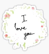 I Love You - Flower Crown Sticker