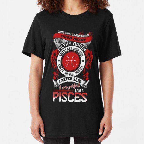 I Am A Pisces T-shirt. Funny Gifts Slim Fit T-Shirt
