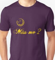 "Original ""Miss me ?"" T-Shirt"