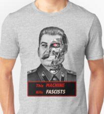 Stalinator - this machine kills fascists Unisex T-Shirt