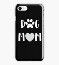 "Funny Dog ""Dog Mom"" iPhone Case/Skin"