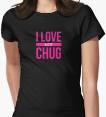 I Love my chug Womens Fitted T-Shirt