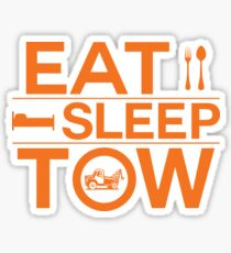Eat Sleep Tow Funny Tow Truck Driver Tee Shirt Sticker