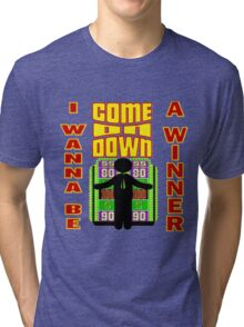 TV Game Show - TPIR (The Price Is...) I Wanna Be A Winner Tri-blend T-Shirt