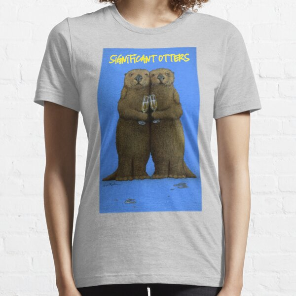 Will Bullas / tee / significant otters... / humor / animals / otter Essential T-Shirt