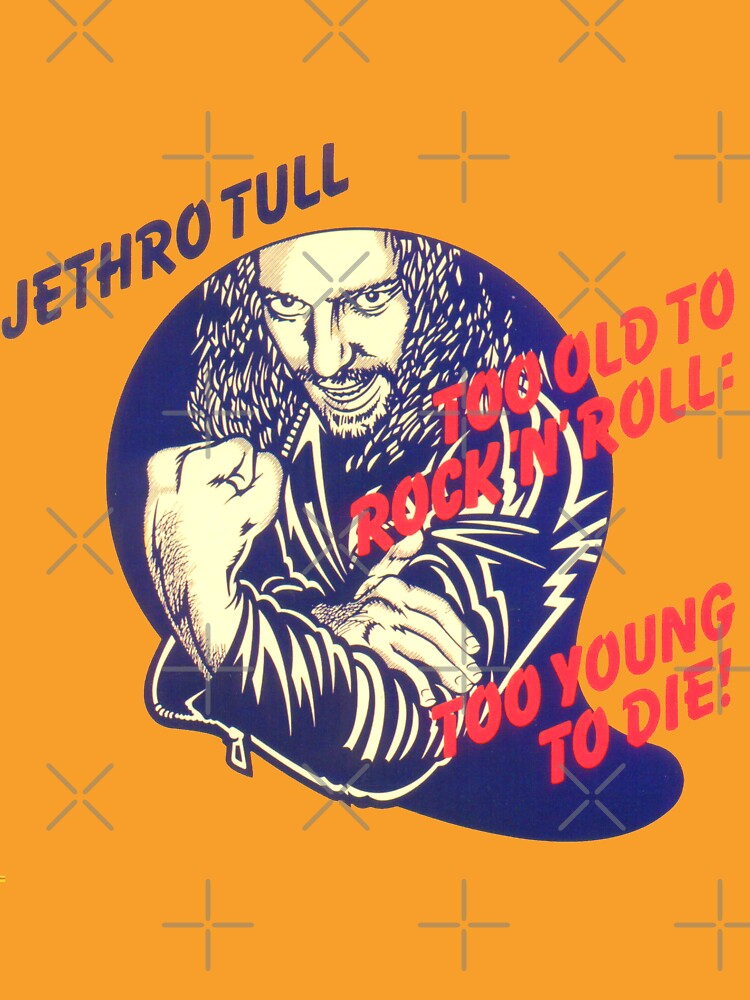 Jethro Tull Too Old to Rock and Roll: Too Young to Die by harj