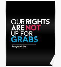 Frauenrechte: Unsere Rechte sind nicht greifbar Poster