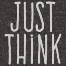 Just think by WAMTEES