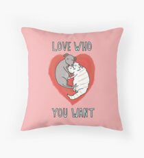 Love Who You Want Throw Pillow