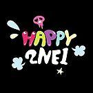 2NE1 - Happy by revsoulx3