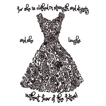 Clothed in strength and dignity dress - Proverbs by adasha