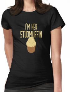 I'm Her Studmuffin Womens Fitted T-Shirt