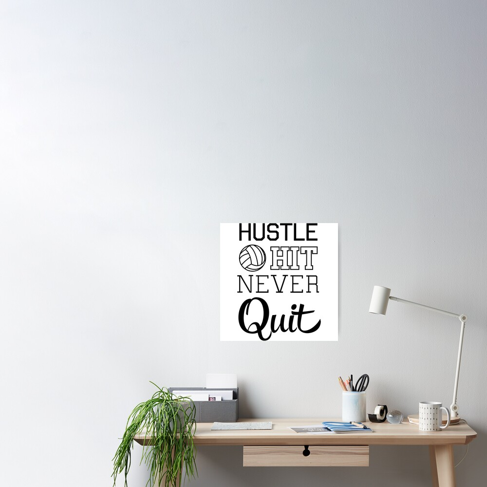 Volleyball: Hustle Hit Never Quit Poster