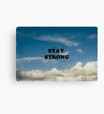 'Stay Strong' Canvas Print